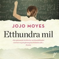 Etthundra mil - Jojo Moyes