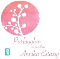 Pärlugglan - Annika Estassy