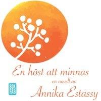 En höst att minnas - Annika Estassy