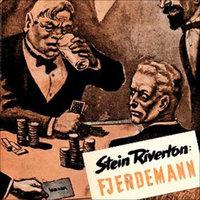 Fjerdemann - Stein Riverton