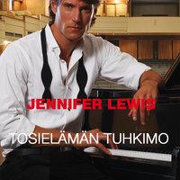 Tosielämän Tuhkimo - Jennifer Lewis