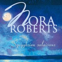 Syvyyksien salaisuus - Nora Roberts