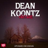 Väktare - Dean Koontz