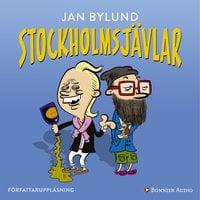 Stockholmsjävlar - Jan Bylund