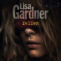 Fellen - Lisa Gardner