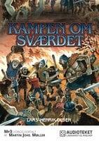 Kampen om sværdet - Lars-Henrik Olsen
