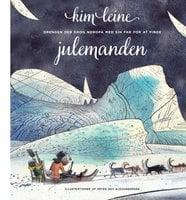 Drengen der drog nordpå med sin far for at finde julemanden - Kim Leine