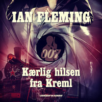 Kærlig Hilsen fra Kreml - Ian Fleming