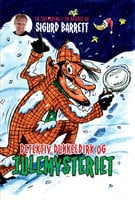Detektiv Dunkeldirk og julemysteriet - Sigurd Barrett