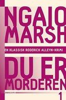 Du er morderen - Ngaio Marsh