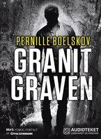 Granitgraven - Pernille Boelskov