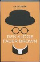 Den kloge Fader Brown - C.K. Chesterton, G.K. Chesterton