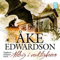 Aldrig i verkligheten - Åke Edwardson