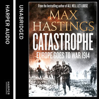 Catastrophe - Max Hastings