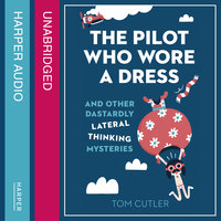 The Pilot Who Wore a Dress - Tom Cutler
