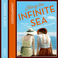 Along the Infinite Sea - Beatriz Williams