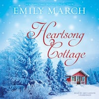 Heartsong Cottage - Emily March