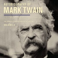 Autobiography of Mark Twain, Vol. 3 - Mark Twain