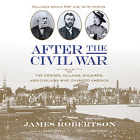 After the Civil War - James I. Robertson