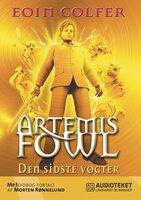 Artemis Fowl 8 - Den sidste vogter - Eoin Colfer