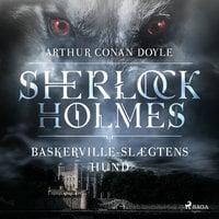 Baskerville-slægtens Hund - Arthur Conan Doyle