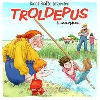 Troldepus i marsken - Dines Skafte Jespersen