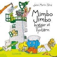 Mimbo Jimbo bygger et fyrtårn - Jakob Martin Strid