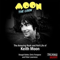 Moon The Loon - Chris Trengove,Dougal Butler,Peter Lawrence