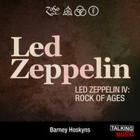 Led Zeppelin IV - Barney Hoskyns