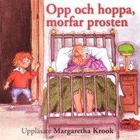 Opp och hoppa morfar prosten! - Eva Bexell