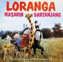 Loranga, Masarin och Dartanjang - Barbro Lindgren