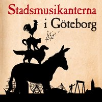 Stadsmusikanterna i Göteborg - Bröderna Grimm
