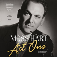 Act One - Moss Hart