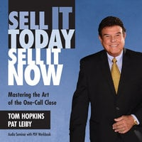 Sell It Today, Sell It Now - Tom Hopkins,Pat Leiby