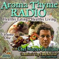 Aroma Thyme Radio with Chef Marcus Guiliano - Marcus Guiliano