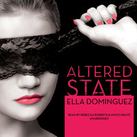 Altered State - Ella Dominguez