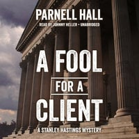 A Fool for a Client - Parnell Hall