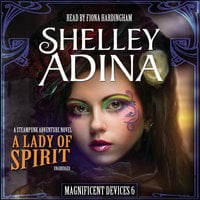 A Lady of Spirit - Shelley Adina