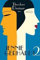Jennie Gerhardt. Bog 2 - Thodore Dreiser