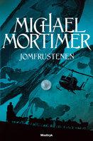 Jomfrustenen - Michael Mortimer