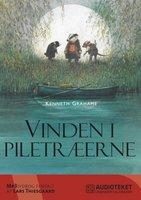 Ingpen-illustreret klassikerserie, Vinden i piletraeerne - Kenneth Grahame