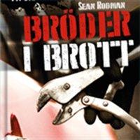 Bröder i brott - Sean Rodman
