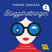 Bloggdrottningen - Therese Loreskär