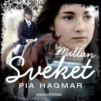 Millan - Sveket - Pia Hagmar