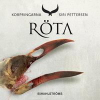 Korpringarna 2 - Röta - Siri Pettersen