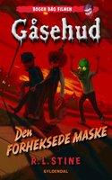 Gåsehud - Den forheksede maske - R.L. Stine