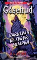 Gåsehud - Varulven fra febersumpen - R.L. Stine
