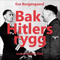 Bak Hitlers rygg - Eva Borgengaard