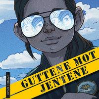 Guttene mot jentene - Janne Aasebø Johnsen