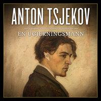 En ugjerningsmann - Anton Tsjekov